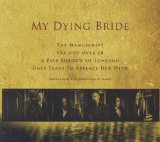 Only Tears To Replace Her With – слушать online бесплатно. My Dying Bride.